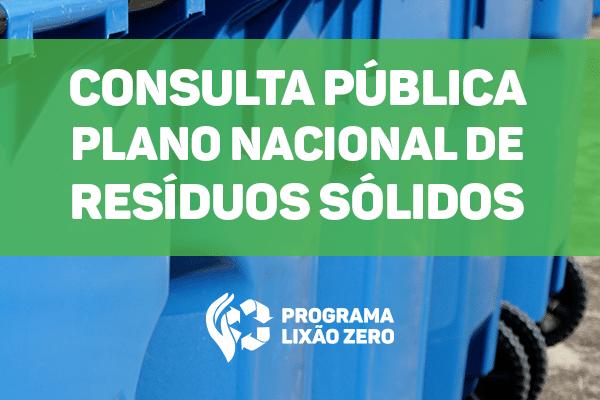 consulta_publica_plano_nacional_de_residuos_solidos