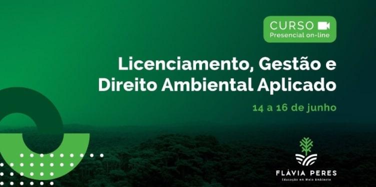 curso_licenciamento_ambiental_flavia_peres